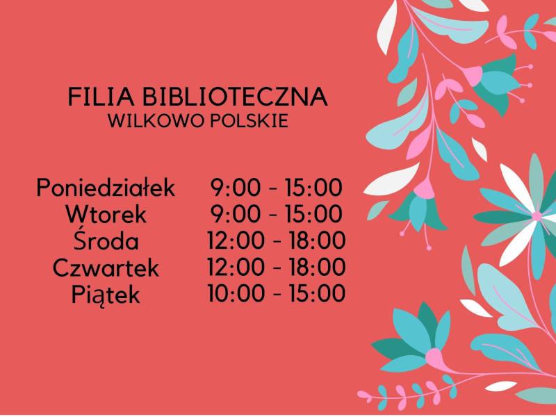 Plakat informujący o godzinach otwarcia filii bibliotecznej