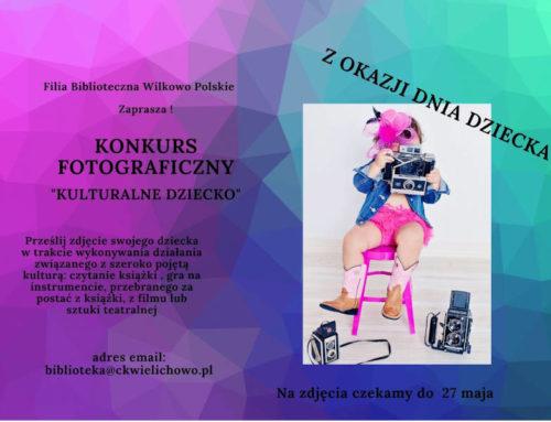 """KONKURS FOTOGRAFICZNY ,,Kulturalne dziecko"""""""
